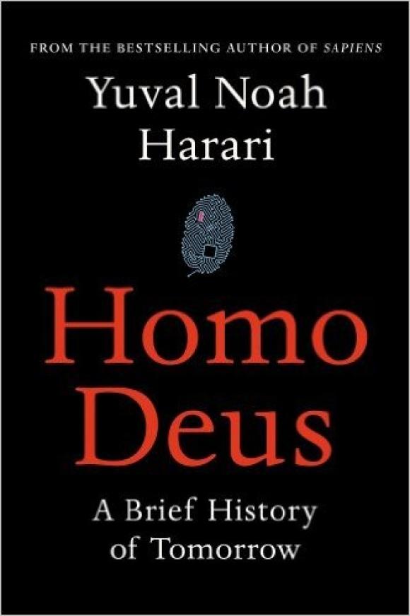 Homo Deus: A Brief History of Tomorrow / «Homo Deux: Краткая история будущего»