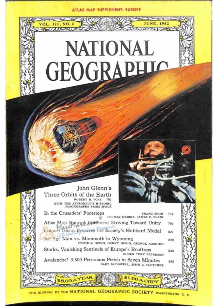 Червень 1962 року. Обкладинка присвячена першому орбітальному космічному польоту астронавта Джона Гленна.