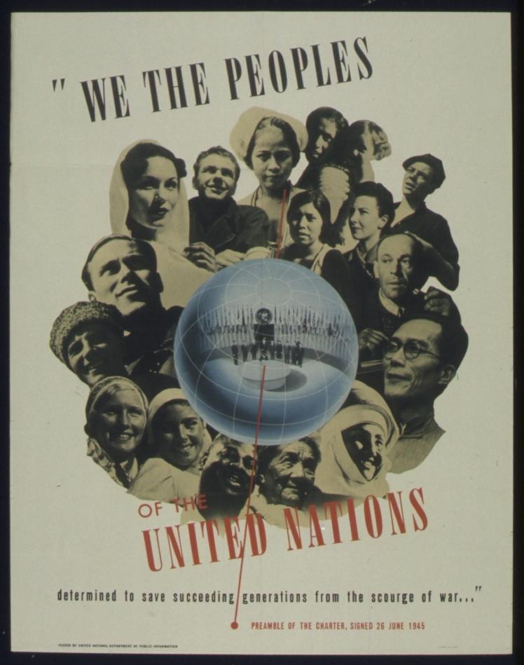 Американський плакат з написом «Ми — народи Об'єднаних Націй» 1943—1945 років. Назва «Об'єднані Нації» уперше з'явилася в декларації 1 січня 1942 року.